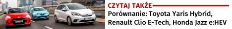 Czytaj takze Toyota Yaris, Renaul Clio, Honda Jazz